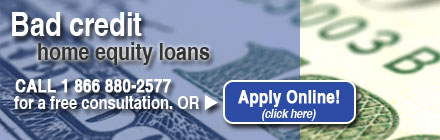Bad Credit Home Equity Mortgage Loans From The Mortgage Store Online